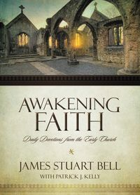 Awakening Faith Devotional