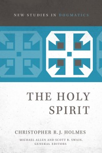 The Holy Spirit by Christopher R. J. Holmes