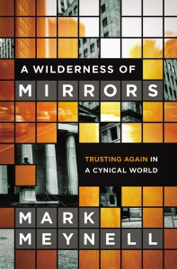 Wilderness of Mirrors by Mark Meynell
