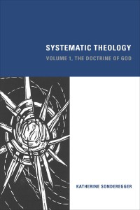 Systematic Theology, volume one: The Doctrine of God