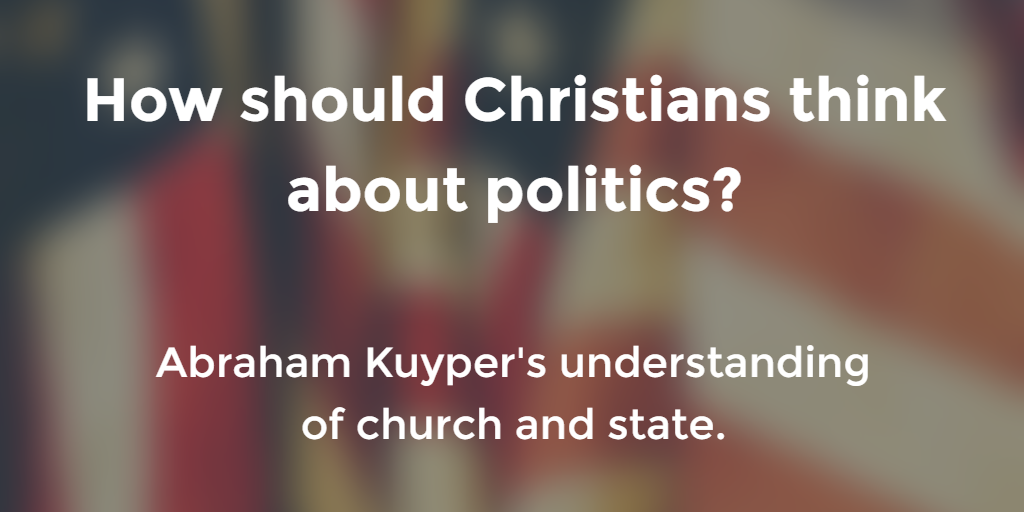 Abraham Kuyper church and state