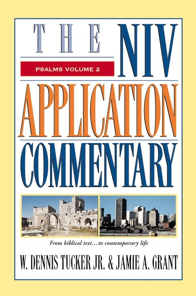 Psalms Volume 2: NIV Application Commentary