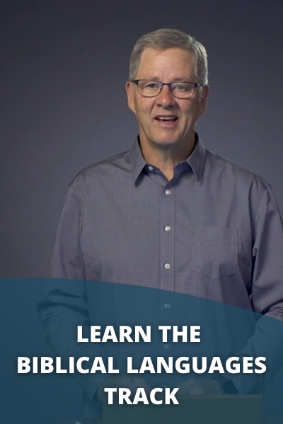 Learn the Biblical Languages Track