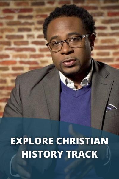 Explore Christian History Track