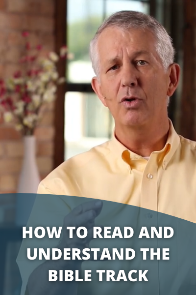How to Read and Understand the Bible Track