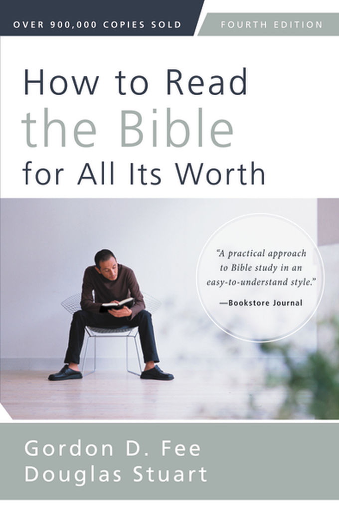 How to Read the Bible for All Its Worth | Zondervan Academic